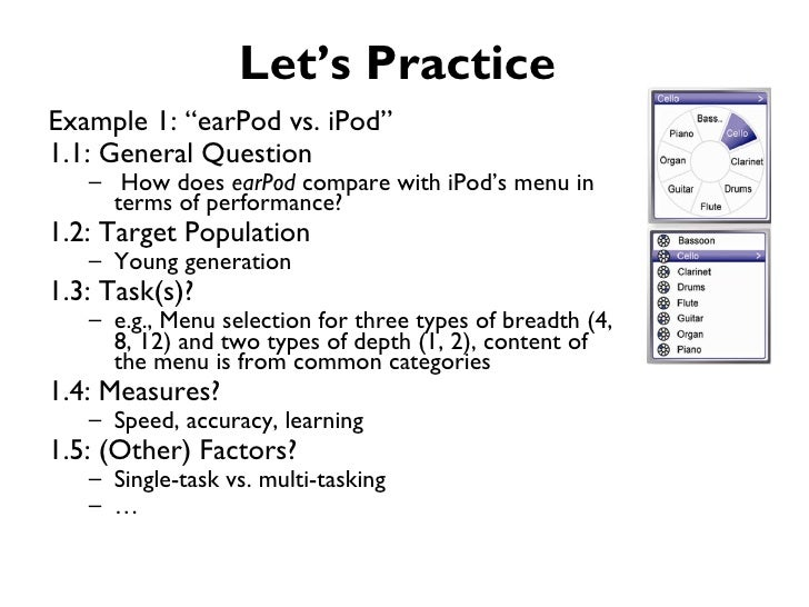 """Let's PracticeExample 1: """"earPod vs. iPod""""1.1: General Question   – How does earPod compare with iPod's menu in     terms ..."""