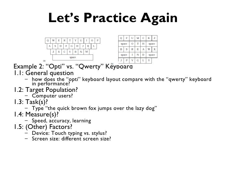 """Let's Practice AgainExample 2: """"Opti"""" vs. """"Qwerty"""" Keyboard1.1: General question    – how does the """"opti"""" keyboard layout ..."""