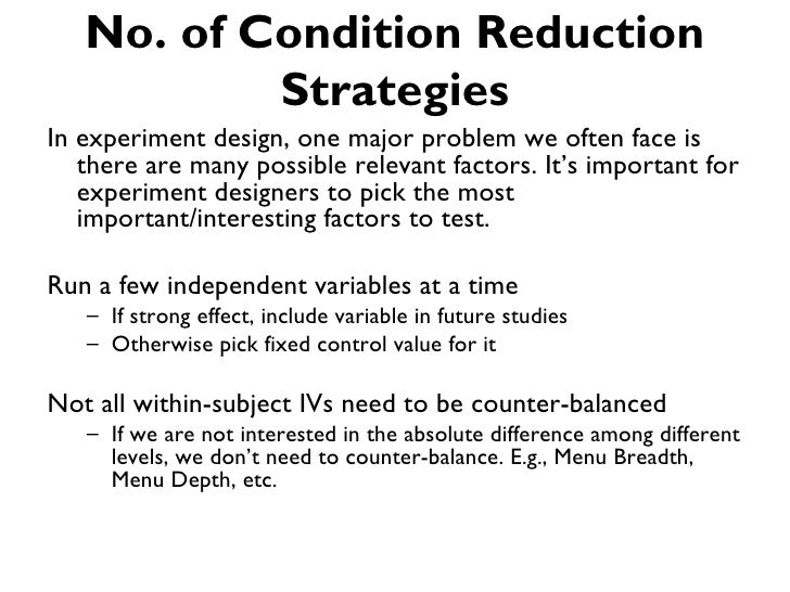 No. of Condition Reduction           StrategiesIn experiment design, one major problem we often face is   there are many p...
