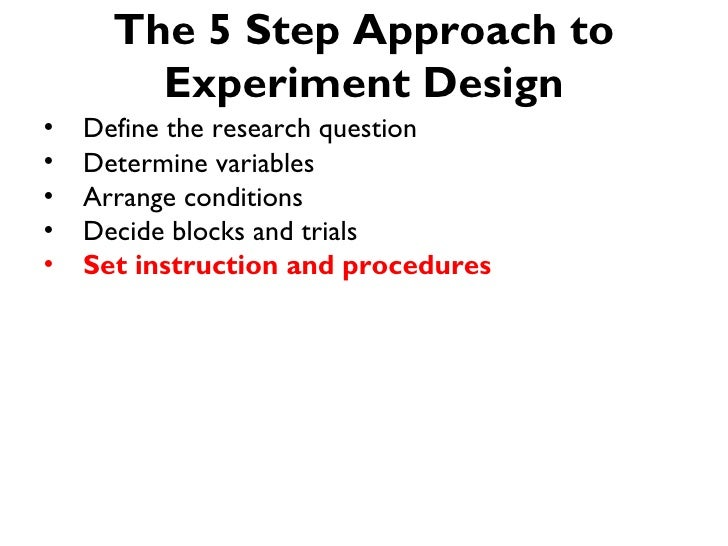 The 5-step Approach to Controlled Experiment Design for