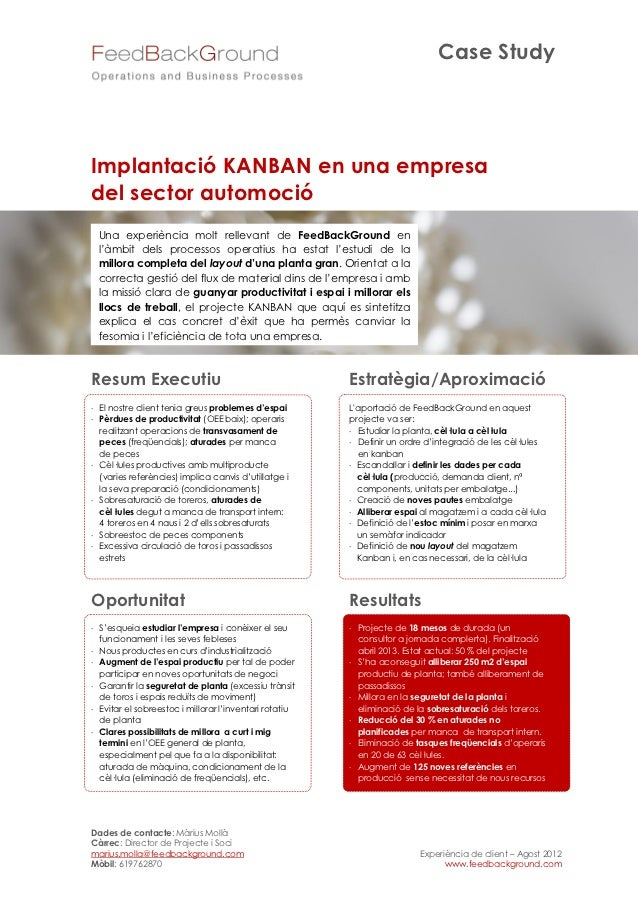 Case StudyImplantació KANBAN en una empresadel sector automoció Una experiència molt rellevant de FeedBackGround en l'àmbi...