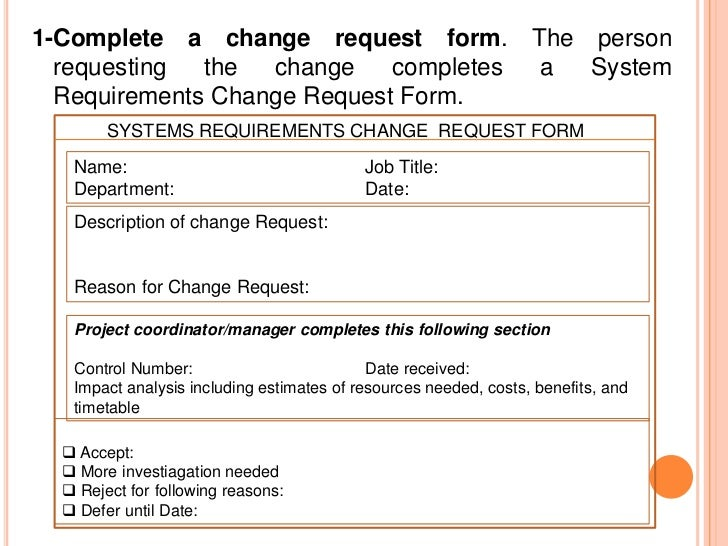 The Procedure For Processing Requests Changes To An Information Systems Requirements Consists Of Four Steps 84