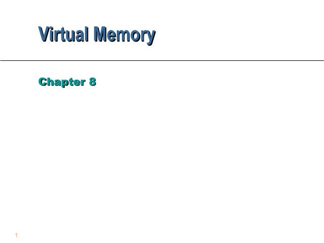 Virtual Memory    Chapter 81
