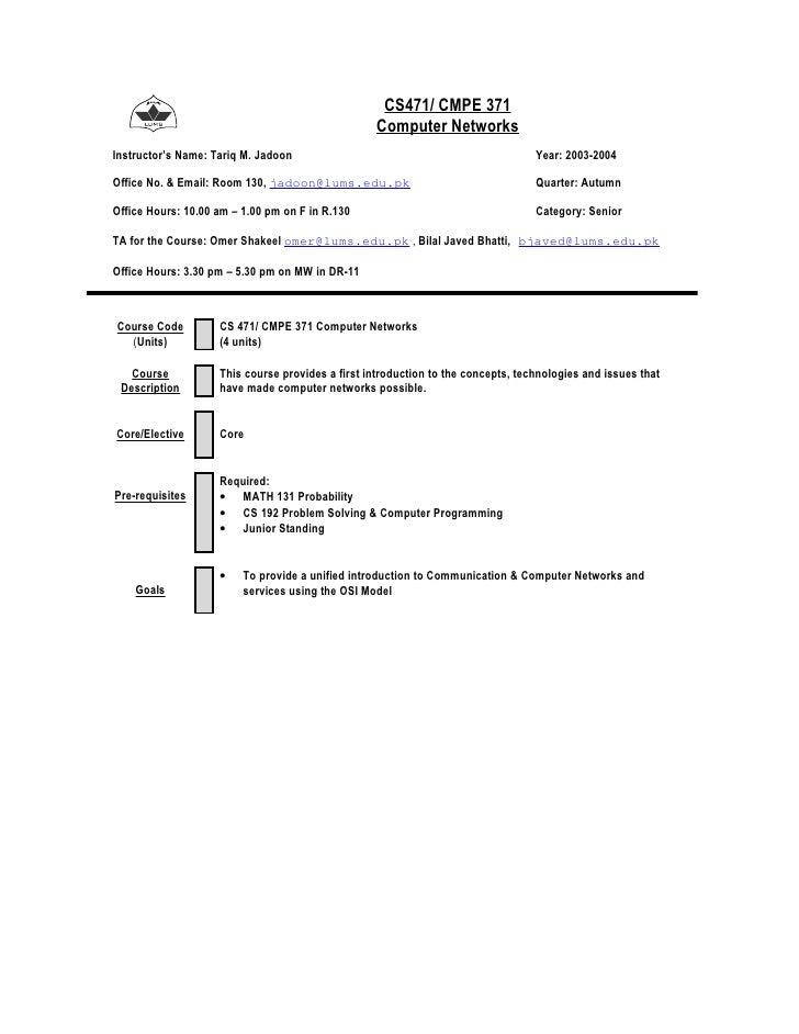 CS471/ CMPE 371                                                   Computer Networks Instructor's Name: Tariq M. Jadoon    ...