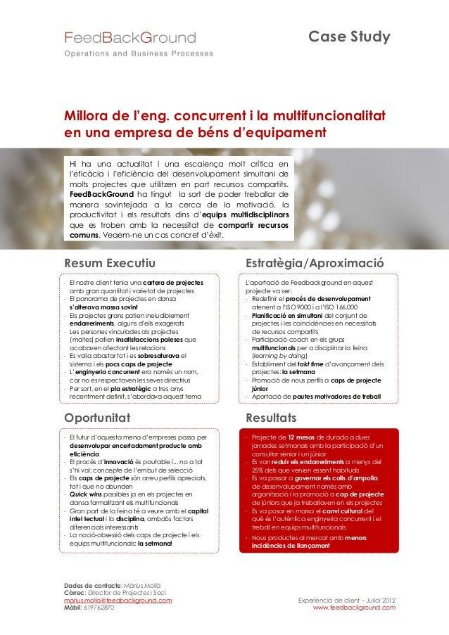 Case StudyMillora de l'eng. concurrent i la multifuncionalitaten una empresa de béns d'equipament Hi ha una actualitat i u...