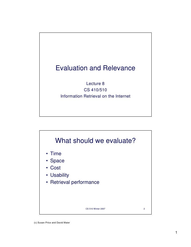 Evaluation and Relevance                                   Lecture 8                                  CS 410/510          ...