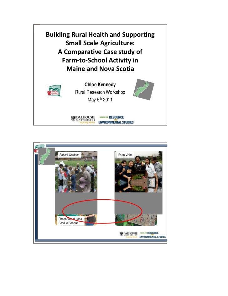 BuildingRuralHealthandSupporting       SmallScaleAgriculture:    AComparativeCasestudyof      Farm‐to‐SchoolAc...