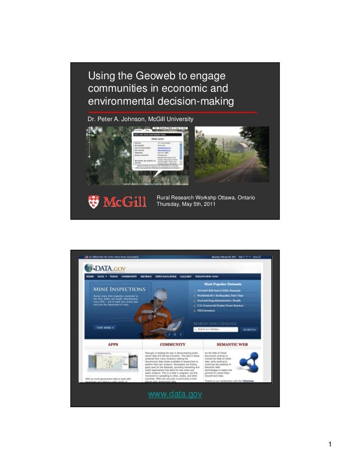 Using the Geoweb to engage communities in economic and environmental decision-making Dr. Peter A. Johnson, McGill Universi...