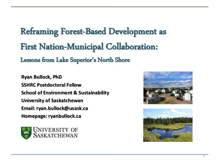 Reframing Forest-Based Development asFirst Nation-Municipal Collaboration:Lessons from Lake Superior's North ShoreRyan Bul...