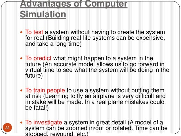 advantages of web based simulation Web-based training (wbt) refers to training that can be delivered anytime in any part of the globe to someone with internet access this has grown into something with immense possibilities, and comprises a world of skill improvement, enhancement of learning and understanding, and changing attitudes and behaviors in a period of time.