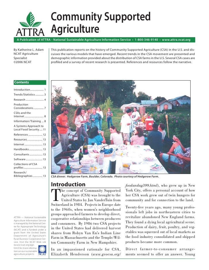 Community Supported  ATTRA Agriculture    A Publication of ATTRA - National Sustainable Agriculture Information Service • ...