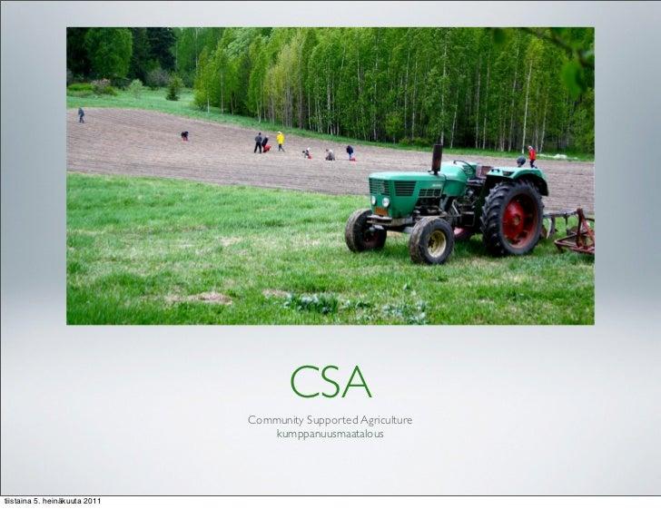 CSA                               Community Supported Agriculture                                   kumppanuusmaataloustii...