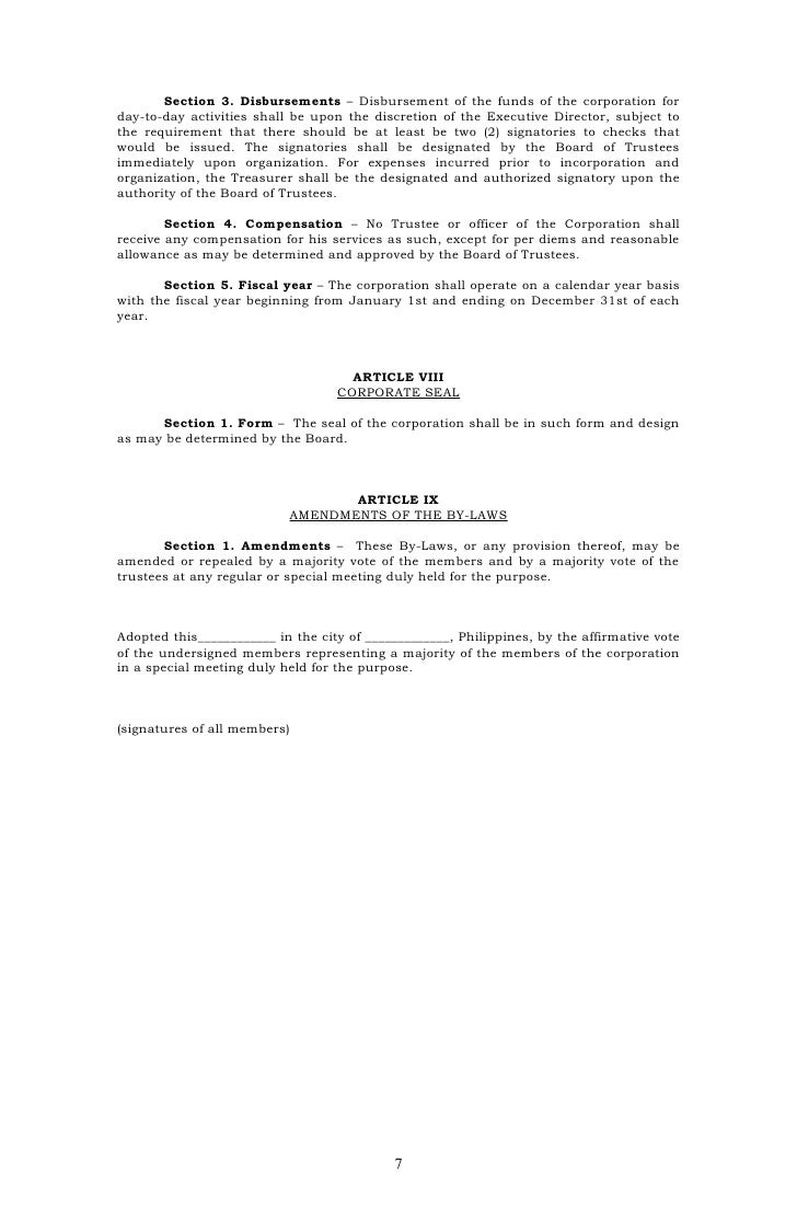 Section 3. Disbursements – Disbursement of the funds of the corporation forday-to-day activities shall be upon the discret...