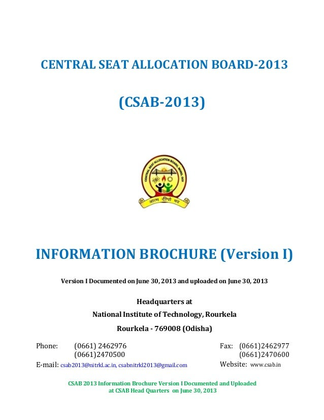 CSAB 2013 Information Brochure Version I Documented and Uploaded at CSAB Head Quarters on June 30, 2013 CENTRAL SEAT ALLOC...