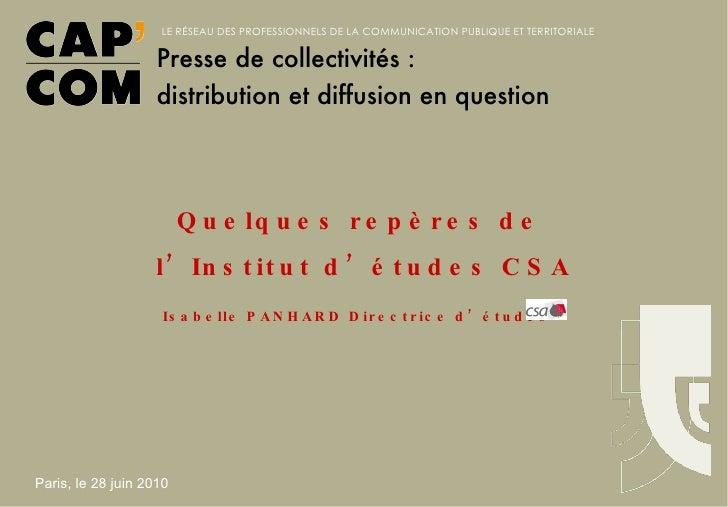 Quelques repères de  l'Institut d'études CSA Isabelle PANHARD Directrice d'études