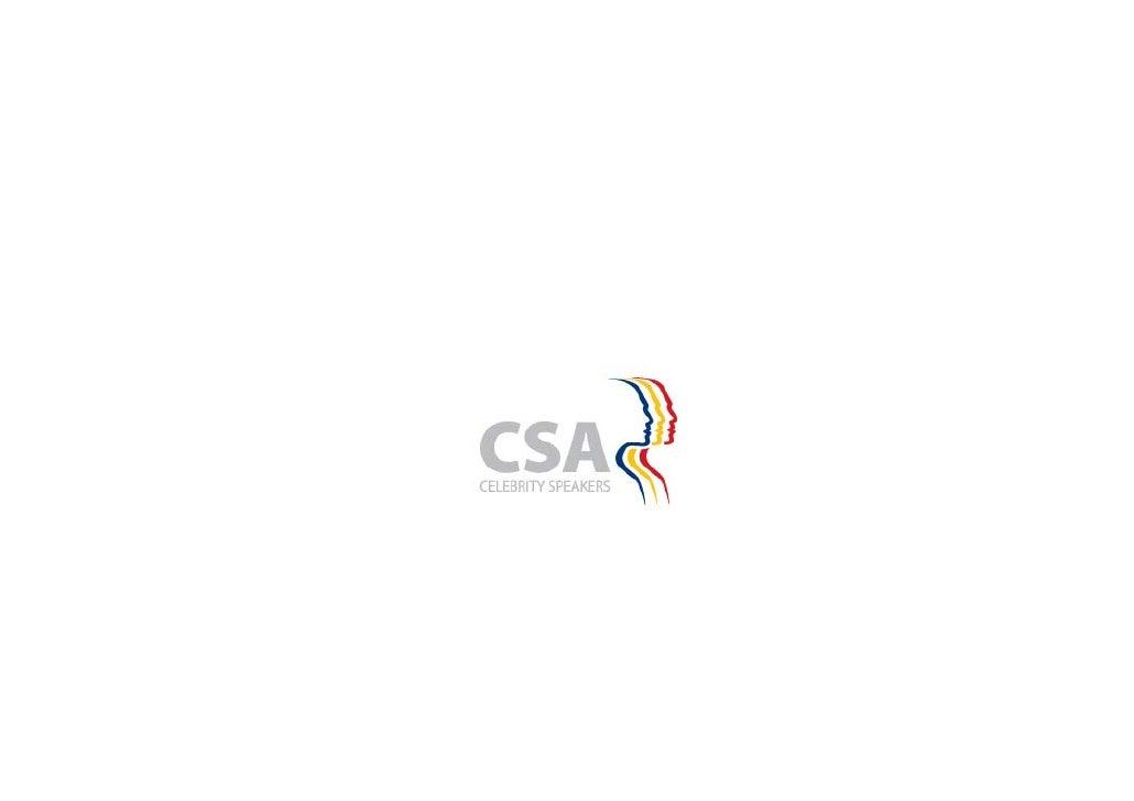 CSA Celebrity Speakers           Tel: +359 888 308180 email: christina.vlahova@intellectasrl.com        www.speakersbulgar...