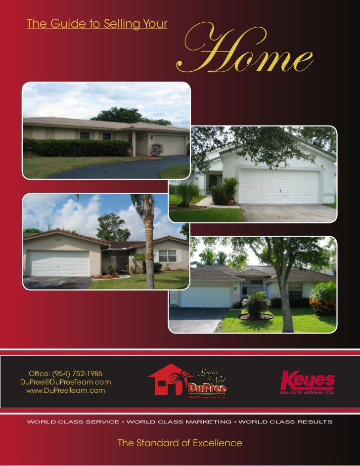 Home The Guide to Selling Your  Office: (954) 752-1986DuPree@DuPreeTeam.com www.DuPreeTeam.com world class service • world...
