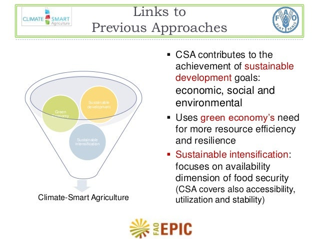 Links to  Previous Approaches   CSA contributes to the  achievement of sustainable  development goals:  economic, social ...