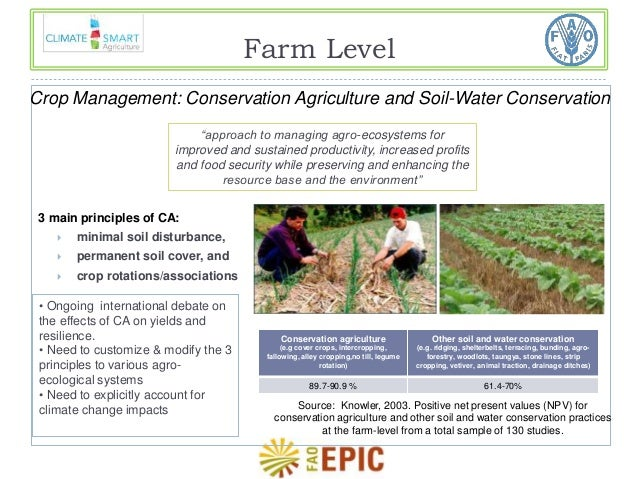 Farm Level  Crop Management: Conservation Agriculture and Soil-Water Conservation  improved and sustained productivity, in...