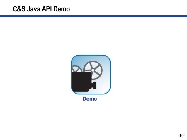 19 C&S Java API Demo