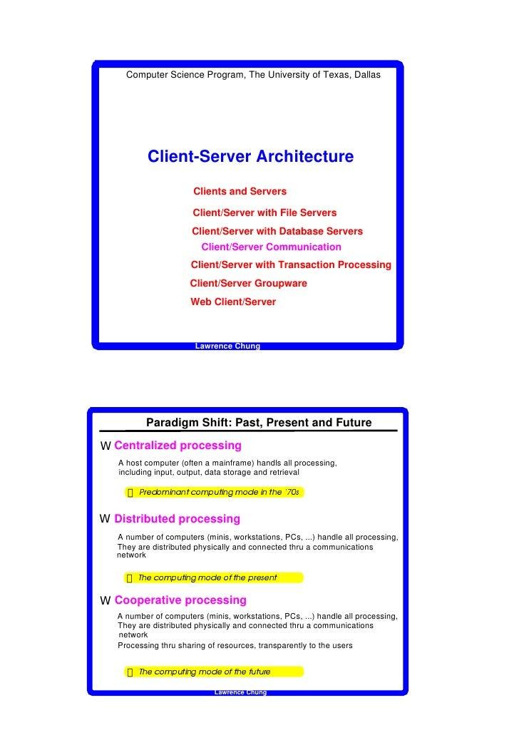 Computer Science Program, The University of Texas, Dallas                                         Client-Server Architectu...