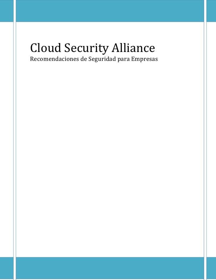 Cloud Security AllianceRecomendaciones de Seguridad para Empresas