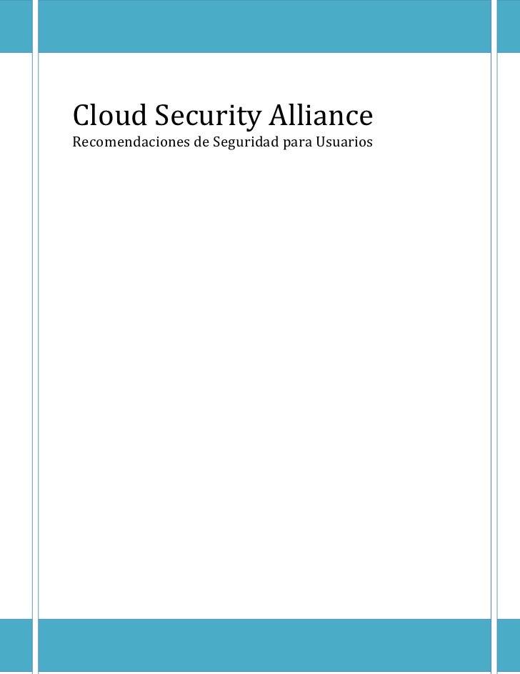 Cloud Security AllianceRecomendaciones de Seguridad para Usuarios