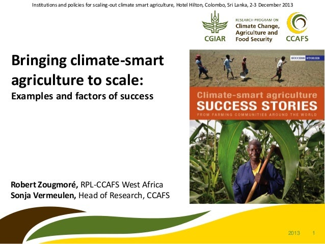 Institutions and policies for scaling-out climate smart agriculture, Hotel Hilton, Colombo, Sri Lanka, 2-3 December 2013  ...