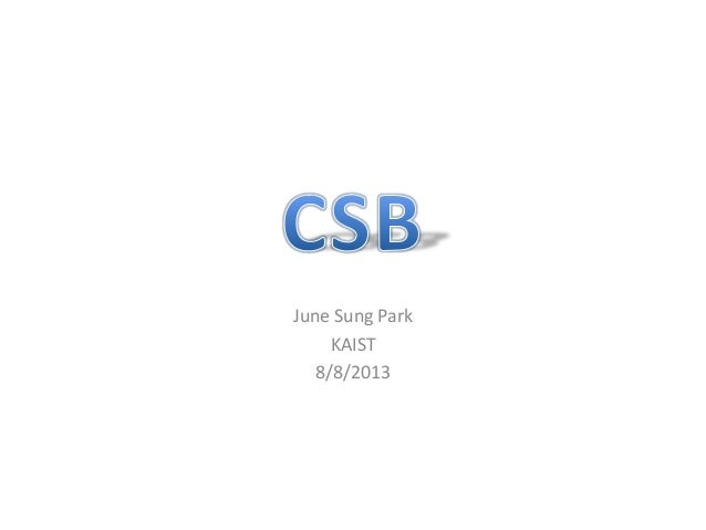 June Sung Park KAIST 8/8/2013