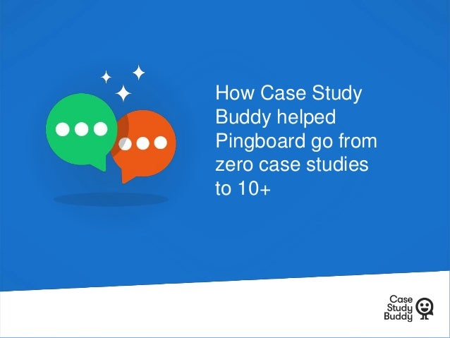 How Case Study Buddy helped Pingboard go from zero case studies to 10+