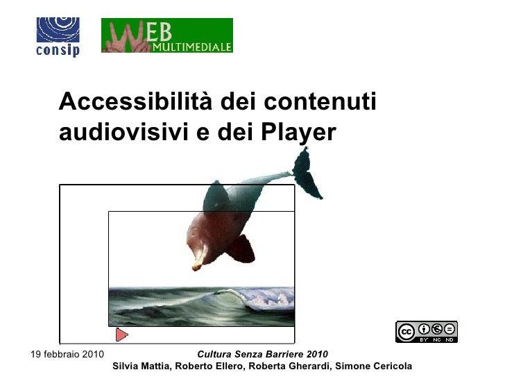 Accessibilità dei contenuti audiovisivi e dei Player