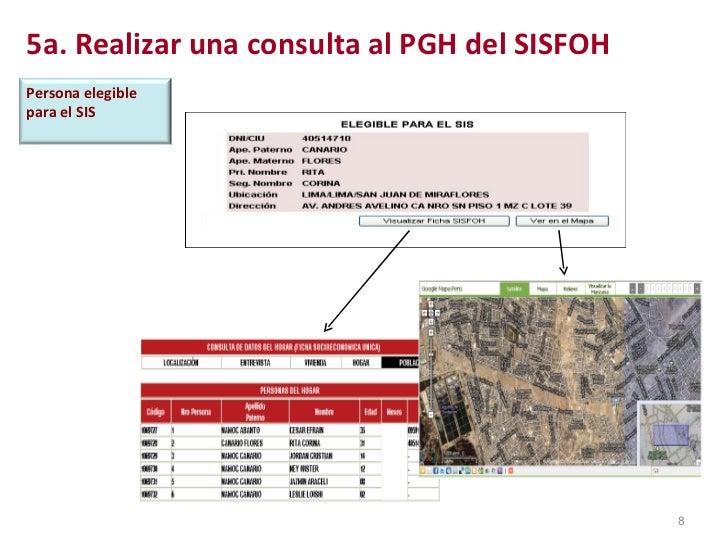 5a. Realizar una consulta al PGH del SISFOH Persona elegible  para el SIS