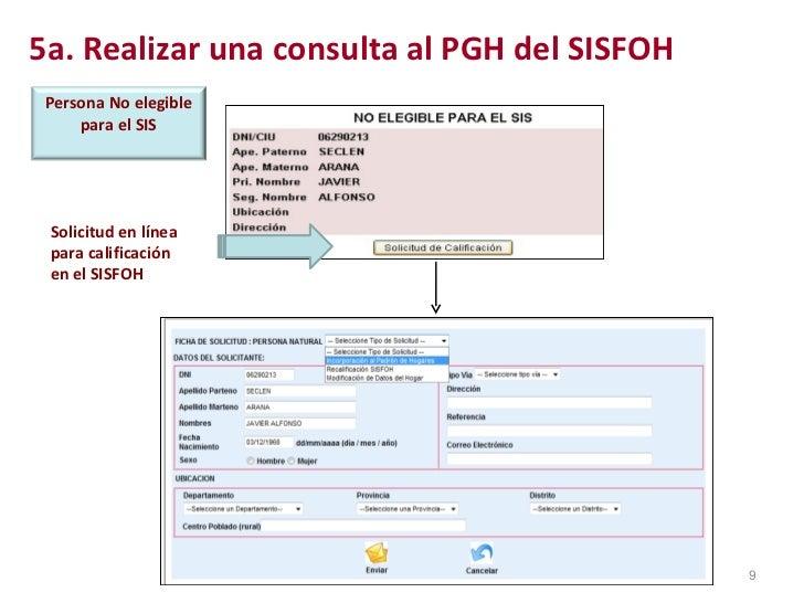 5a. Realizar una consulta al PGH del SISFOH Solicitud en línea  para calificación  en el SISFOH Persona No elegible para e...