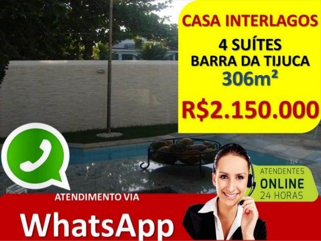 CASA INTERLAGOS DE ITAUNA BARRA – RJ •COND. INTERLAGOS DE ITAÚNA •306M² DE ÁREA CONSTRUÍDA •695M² DE TERRENO •RUA DI CAVAL...