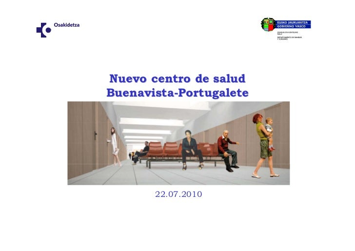 Nuevo centro de salud Buenavista-Portugalete            22.07.2010