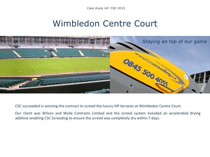Case study ref: CSC 0015 Wimbledon Centre Court   CSC succeeded in winning the contract to screed the luxury VIP terrace...
