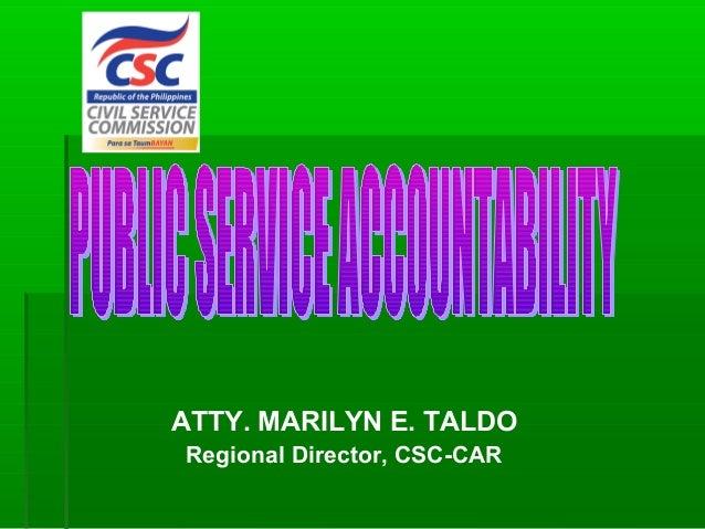 ATTY. MARILYN E. TALDO Regional Director, CSC-CAR