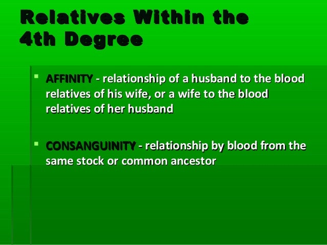 relationship by affinity and consanguinity