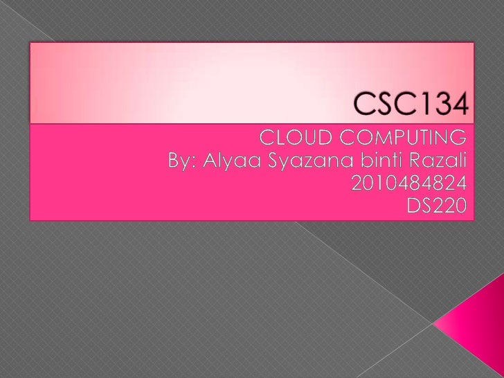 Introduction:What is Cloud Computing?  Types of Cloud Computing   Closure   Reference