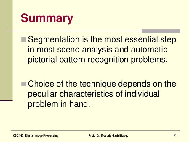 Summary  Segmentation is the most essential step in most scene analysis and automatic pictorial pattern recognition probl...