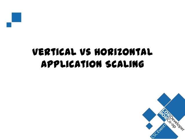 Vertical vs Horizontal Application Scaling