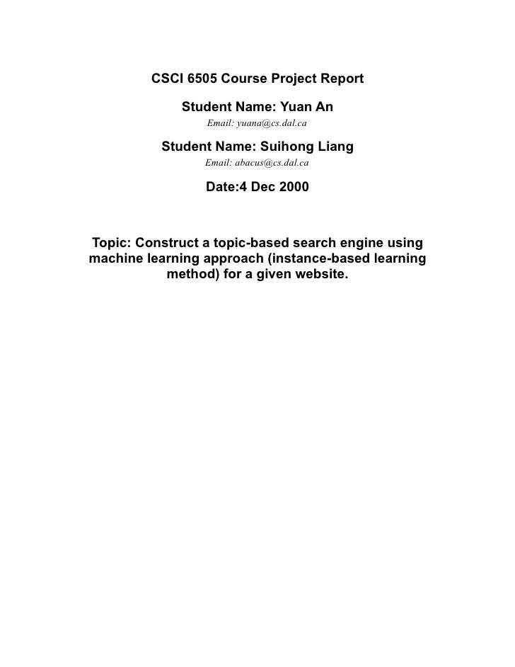 CSCI 6505 Course Project Report               Student Name: Yuan An                  Email: yuana@cs.dal.ca            Stu...