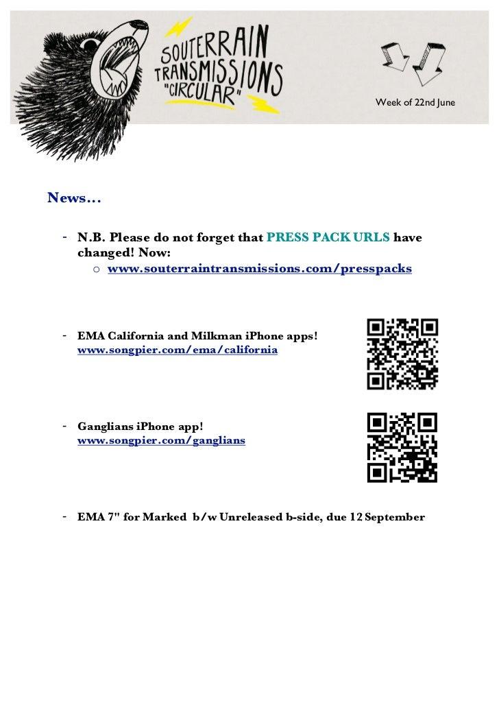 Week of 22nd JuneNews... - N.B. Please do not forget that PRESS PACK URLS have   changed! Now:     o www.souterraintransmi...