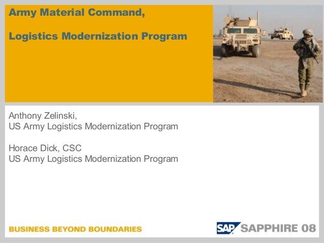 Army Material Command,Logistics Modernization ProgramAnthony Zelinski,US Army Logistics Modernization ProgramHorace Dick, ...