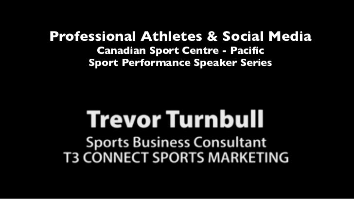 Professional Athletes & Social Media      Canadian Sport Centre - Pacific     Sport Performance Speaker Series