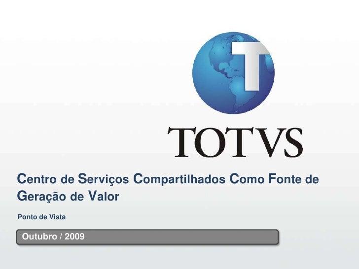 1                                                   1     Centro de Serviços Compartilhados Como Fonte de Geração de Valor...