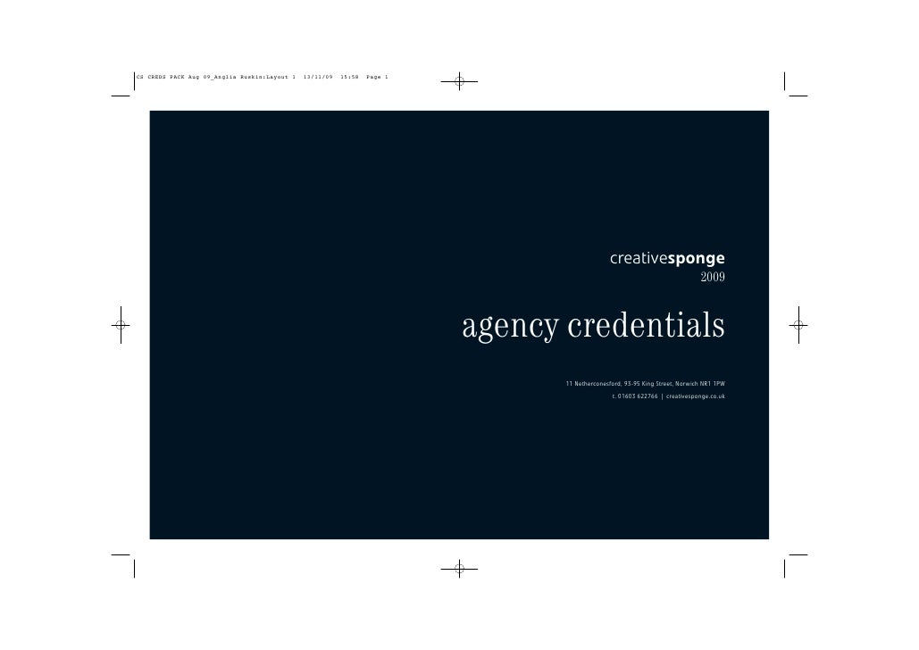 creativesponge                                                     2009    agency credentials        11 Netherconesford, 9...