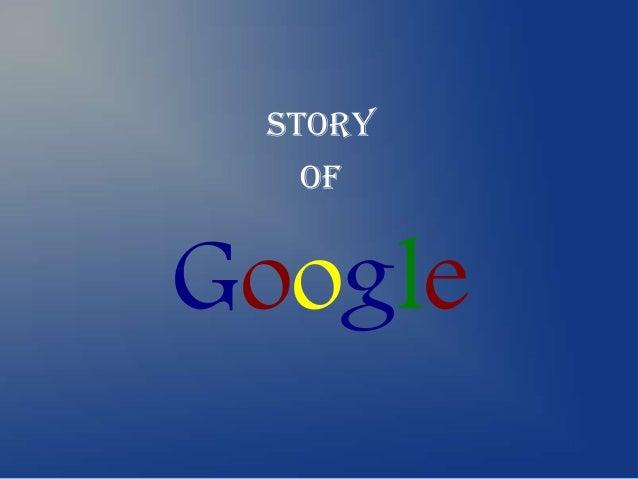 Story  OfGoogle