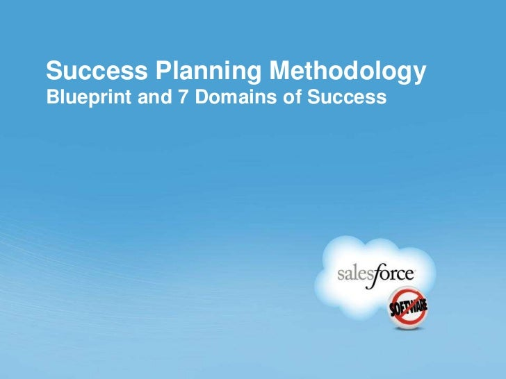 Success Planning MethodologyBlueprint and 7 Domains of Success