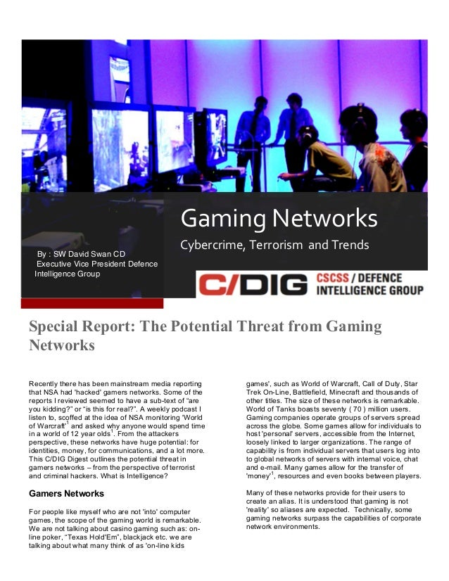 2 1  Gaming  Networks   By : SW David Swan CD     Executive Vice President Defence Intelligence Group    Cybercr...